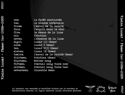 """Vision Lunar """"Phase One (2006-2009)"""", Mortification Records (MT017), October 6th 2010. Back cover."""