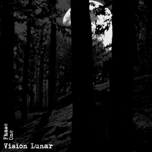 """Vision Lunar """"Phase One (2006-2009)"""", Mortification Records (MT017), October 6th 2010. Front cover."""