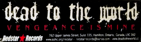"""Sticker made by Redstar Records for the never released Dead to the World album """"Vengeance in Mine"""""""