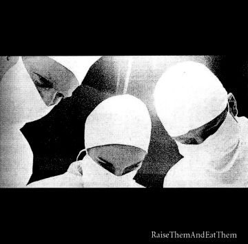 """Raise Them and Eat Them"" EP, CD album cover, September 2004. Photo courtesy of Garet Cooper"