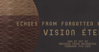 "Vision Éternel - ""Echoes From Forgotten Hearts"" EP flyer."