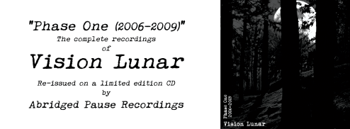 """Ad for Vision Lunar """"Phase One (2006-2009)"""" reissue, Abridged Pause Recordings."""