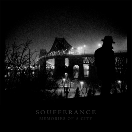 """Soufferance """"Memories of a City"""" LP. Released October 15th 2014 on Abridged Pause Recordings (APR10)."""