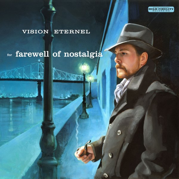 For Farewell Of Nostalgia by Vision Eternel