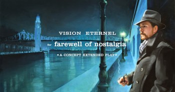 Abridged Pause Recordings releases Vision Eternel's For Farewell Of Nostalgia