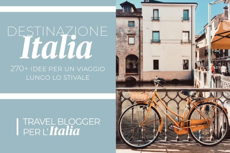 L'AVVENTURA DI TRAVEL BLOGGER PER L'ITALIA