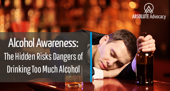 Alcohol Awareness Dangers of Drinking Too Much Alcohol
