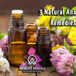 3 Natural Anxiety Remedies