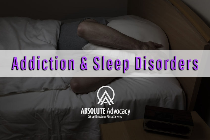 Addiction and Sleep Disorders Insomnia  Nightmares  Absolute Advocacy