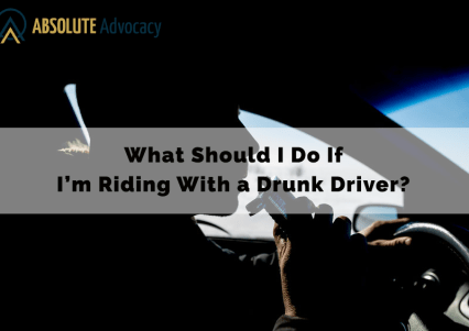 What Should I Do If I'm Riding with a Drunk Driver?