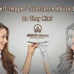 Positive Self-Image & Substance Abuse Counseling: Do They Mix?