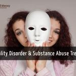 Addressing a Personality Disorder during Substance Abuse Treatment