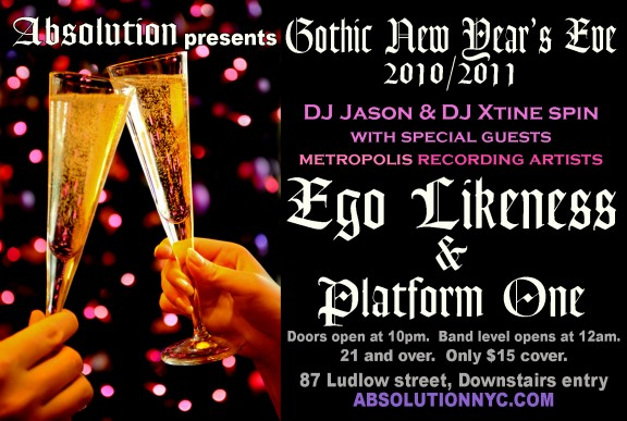 Absolution presents Gothic New Year's Eve with Ego Likeness & Platform One