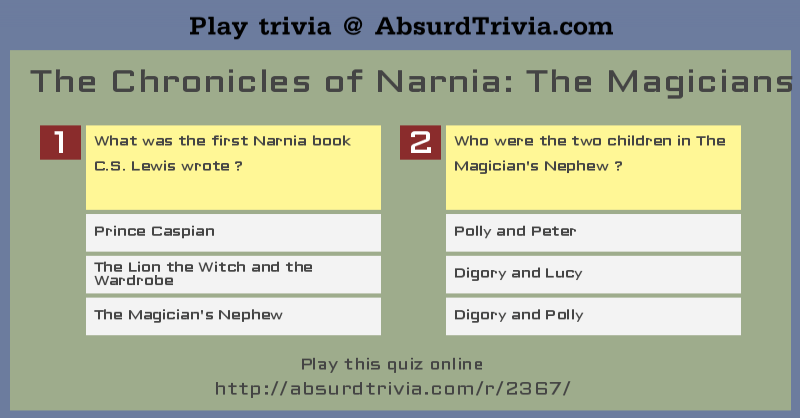 the chronicles of narnia silver chair crushed velvet bedroom gumtree trivia quiz : narnia: magicians nephew