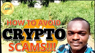 MUST WATCH: HOW TO AVOID NEW CRYPTO SCAMS