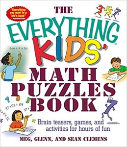 The Everything Kids Math Puzzles Book Brain Teasers Games and Activities for Hours of Fun