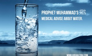 Prophet Muhammad's ( ﷺ) Medical Advice about Water