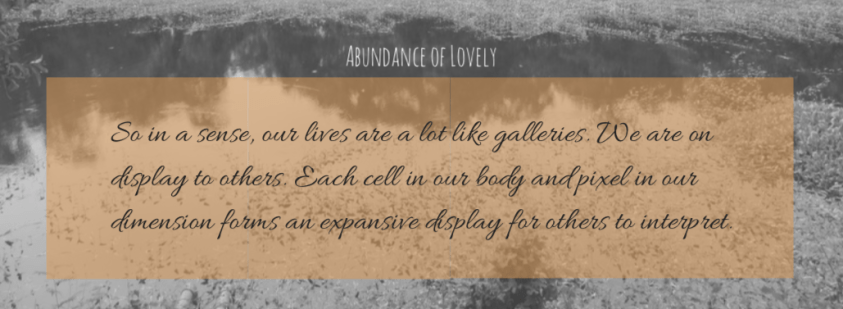 Gallery Quote   Abundance of Lovely