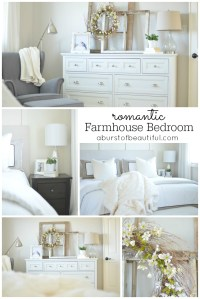 Romantic Farmhouse Bedroom - A Burst of Beautiful