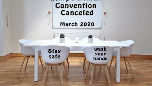 a note from the president, convention canceled march 2020; picture of conference room with empty chairs