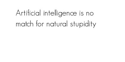 artificial-intelligence-is-no-match-quote