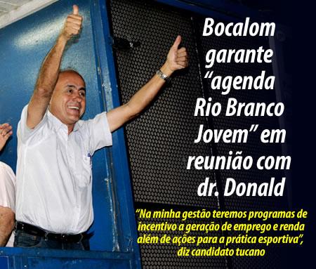 """Bocalom garante """"agenda Rio Branco Jovem"""" em reunião com Donald Fernandes"""