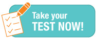 Take your test now!