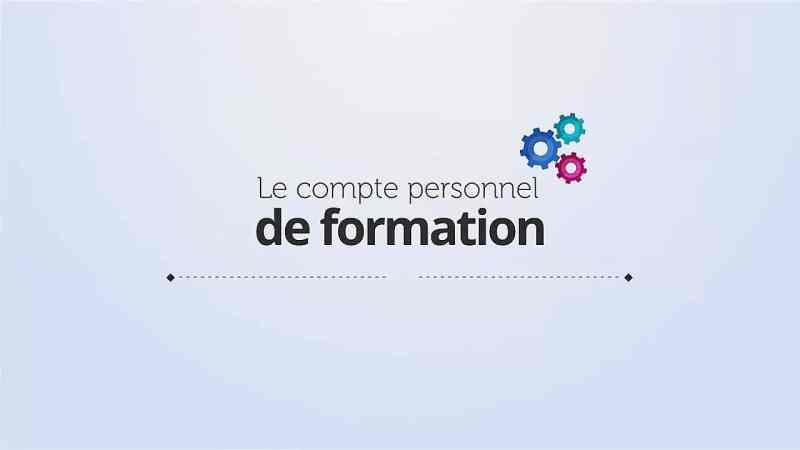 Compte Personnel de Formation (CPF)