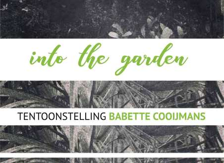 into-the-garden-expo-babette-cooijmans