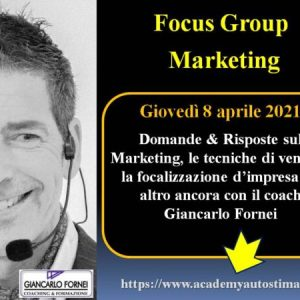 Focus Group Marketing (giovedì 8 aprile 2021)