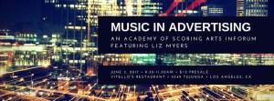 INFOrum: Music in Advertising with Liz Myers @ Vitello's   Los Angeles   California   United States