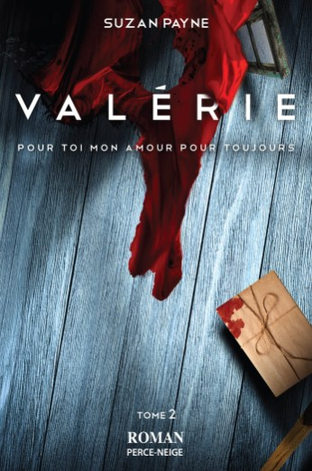 Le nouveau roman de Suzan Payne, Valérie. Gracieuseté.