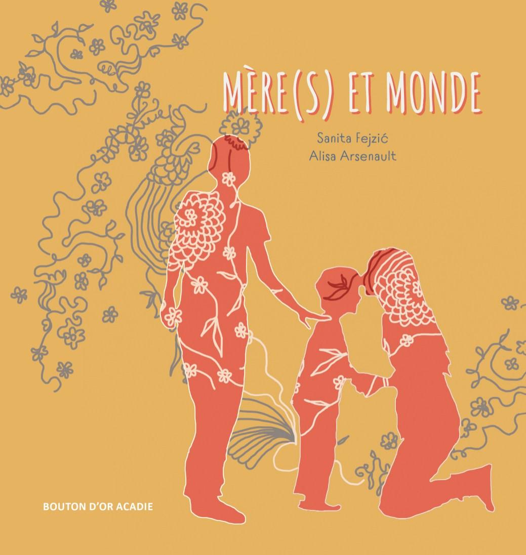 Mère(s) et monde de Sanita Fejzic est un texte poétique sur l'homoparentalité. - Gracieuseté