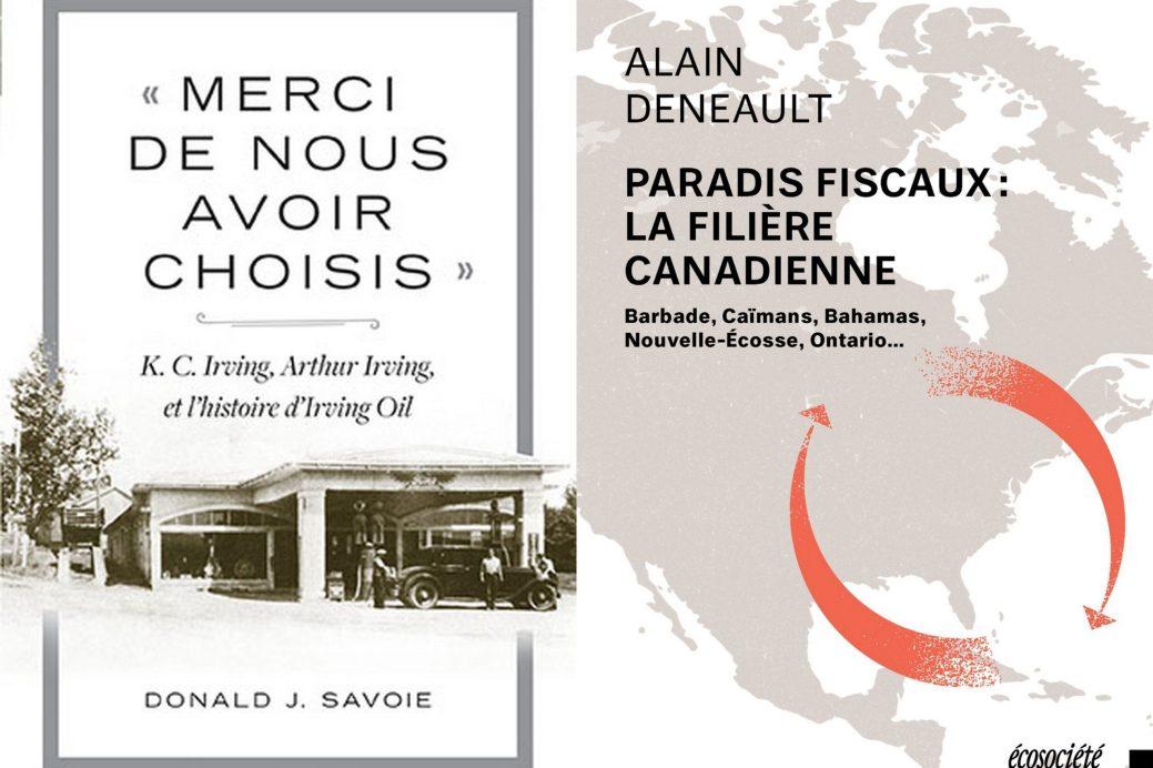 Deux ouvrages, deux regards diamétralement opposés sur le cas K.C. Irving. - Acadie Nouvelle: Simon Delattre