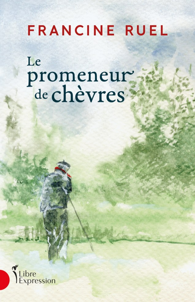 Le promeneur de chèvres de Francine Ruel. - Gracieuseté: Libre Expression