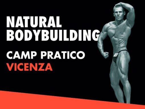 NATURAL BODYBUILDING – CAMP PRATICO VICENZA