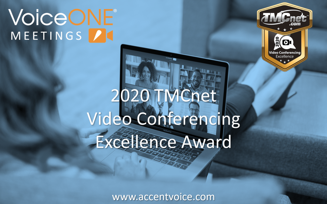 Accent Receives Video Conferencing Excellence Award from TMCnet