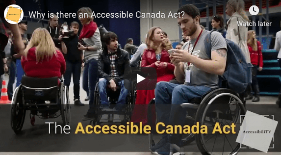 Why is there an Accessible Canada Act?