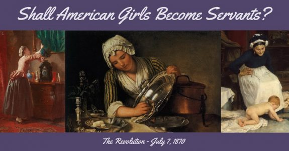 Shall American Girls Become Servants