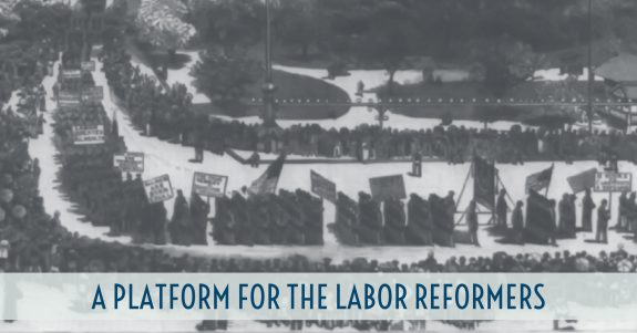 A Platform for the Labor-Reformers
