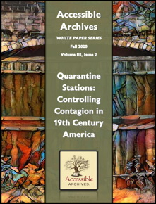 Quarantine Stations: Controlling Contagion in 19th Century America