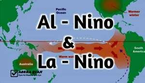 अलनीनो प्रभाव क्या है   एल नीनो और ला नीना में अंतर- Best Explanation 2021