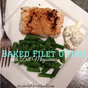Baked Filet o Fish with Dill Mayonnaise