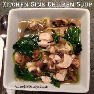 Kitchen Sink Chicken Soup