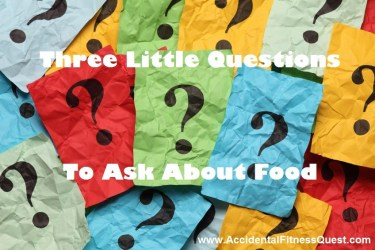 Three Questions About Food