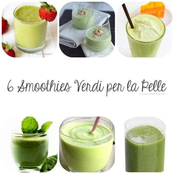 6 Smoothie Verdi per la Pelle