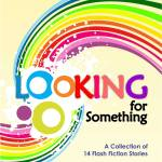 "Coming Soon! ""Looking for Something"" by Tolulope Popoola"