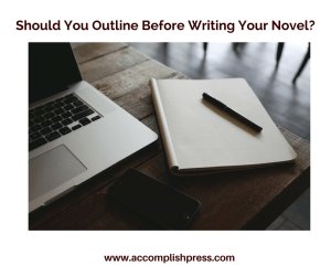 Should You Outline Before Writing Your Novel