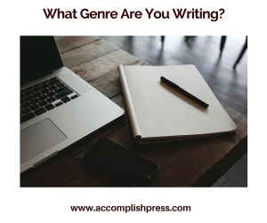 What Genre are you Writing?