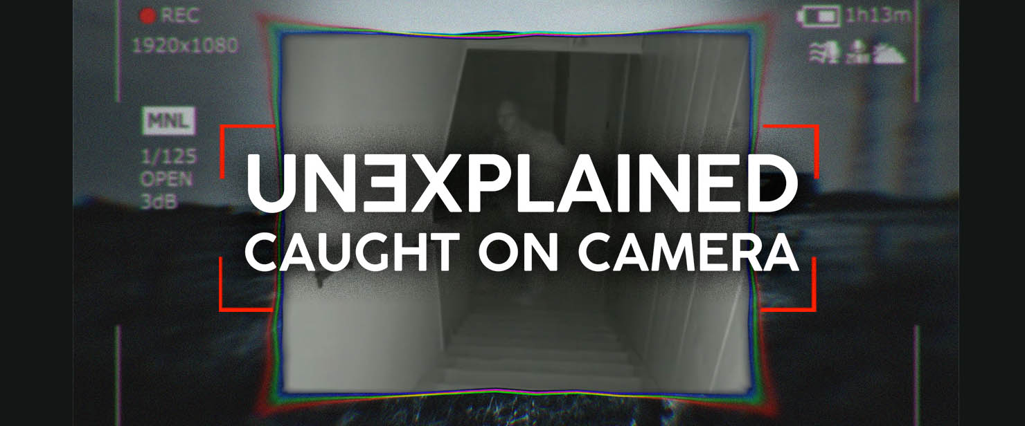 Unexplained Caught on Camera